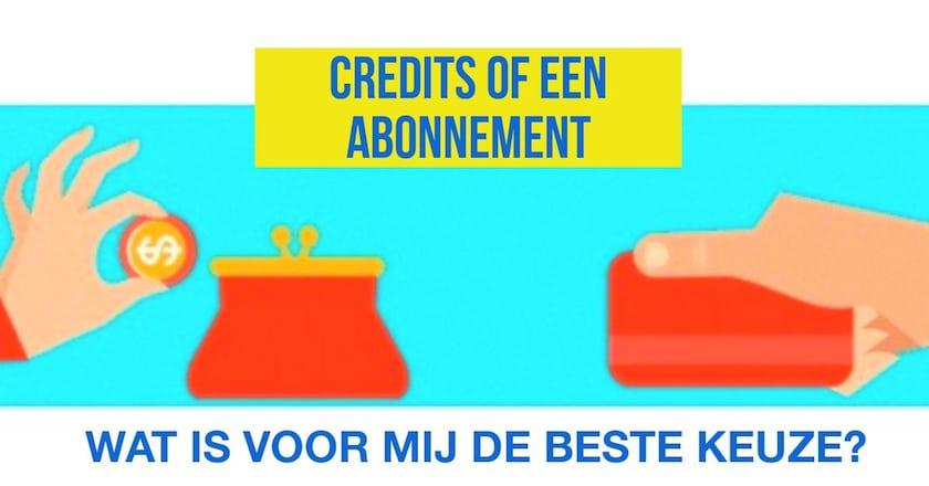 Credits of een abonnement: Wat is de beste keuze? 1