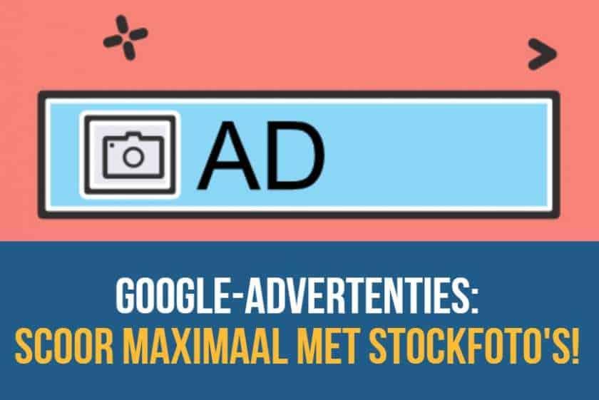 Google-advertenties: Scoor maximaal met stockfoto's! 1