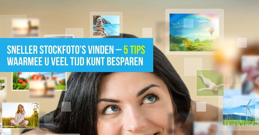 Sneller stockfoto's vinden - 5 tips om tijd te besparen 1