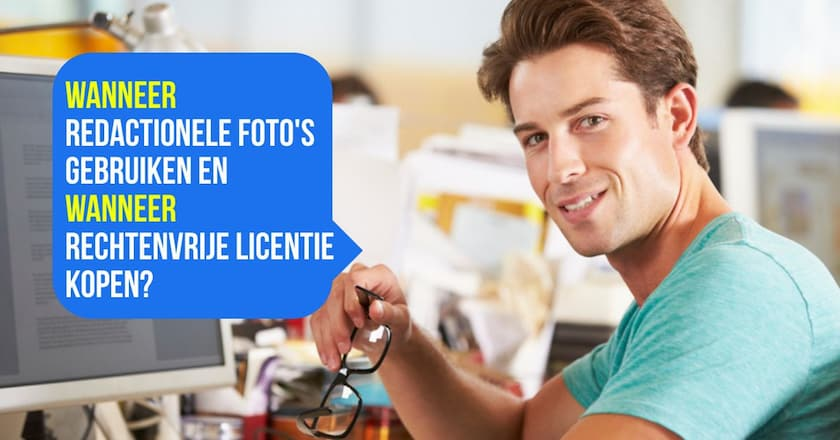 Wanneer kan ik redactionele foto's gebruiken en wanneer moet ik een rechtenvrije licentie kopen? 1