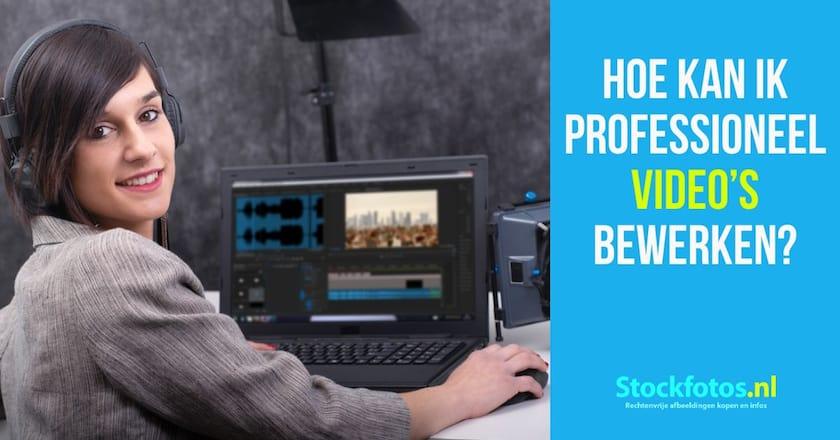 Hoe kan ik professioneel video's bewerken? 1
