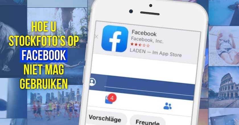 Hoe u stockfoto's op Facebook niet mag gebruiken 1