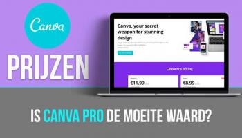 Canva Pro prijzen: Is Canva Pro de moeite waard?