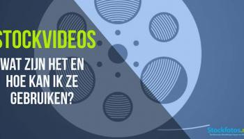 Stockvideo's – wat zijn het en hoe kan ik ze gebruiken?