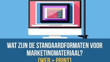 Wat zijn de standaard fotomaten voor marketingmateriaal?