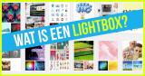 Wat is een lightbox? Waarom nuttig?